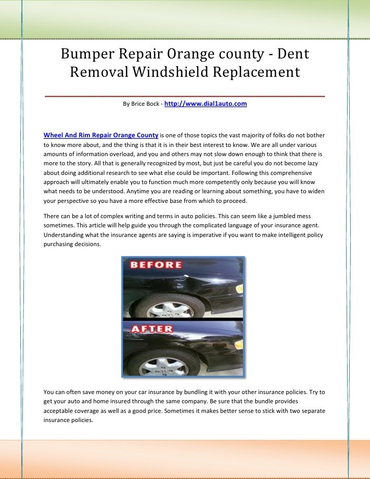 Bumper Repair Orange county - Dent    Removal Windshield Replacement________________________________________________      ...