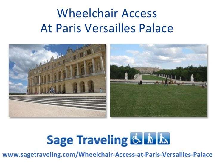 Wheelchair Access At Paris Versailles Palace