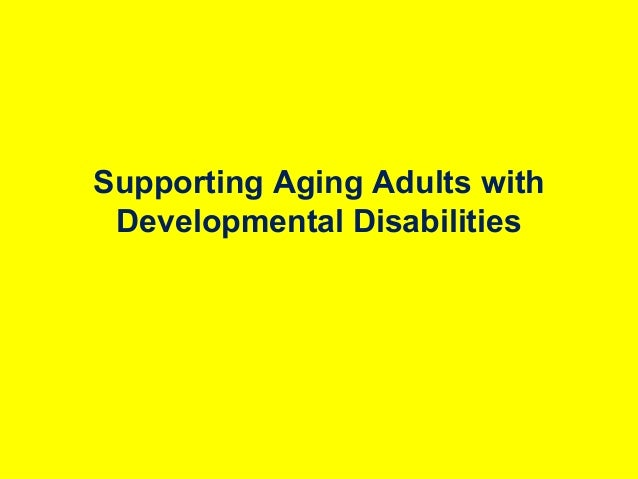 Supporting Aging Adults with Developmental Disabilities  Wheelchair accessible tourism India