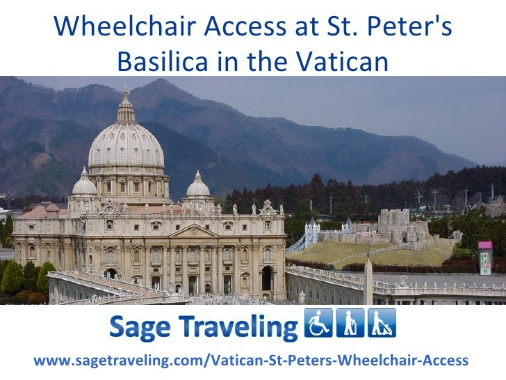 Wheelchair Access At St. Peter's Basilica In The Vatican