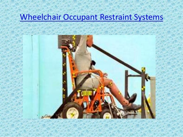 Wheelchair occupant restraint systems