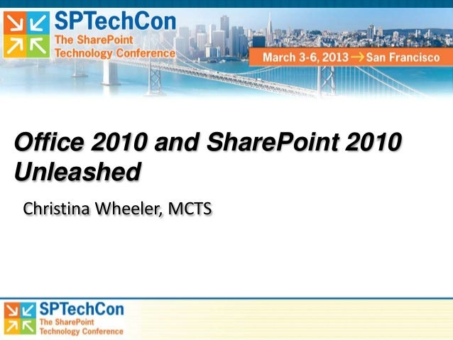 Office 2010 and SharePoint 2010 Unleashed by Christina Wheeler - SPTechCon