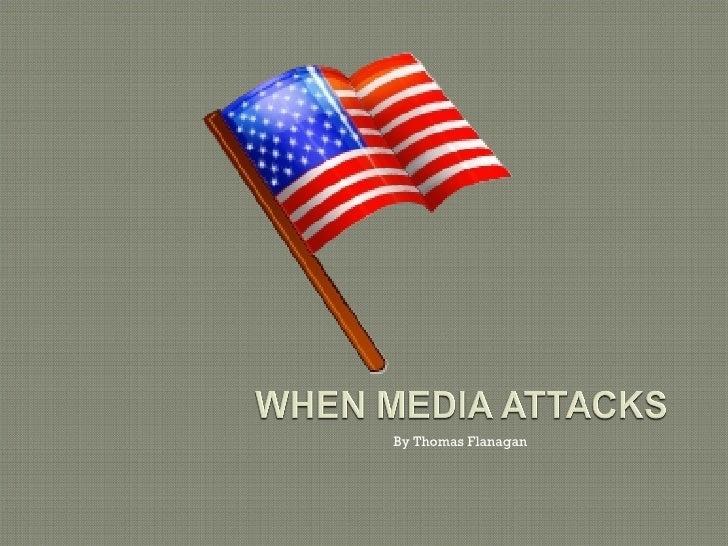 When Media Attacks Final