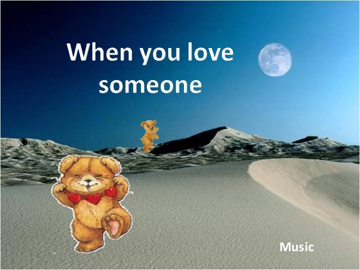 When You Love Someone (Cmp)
