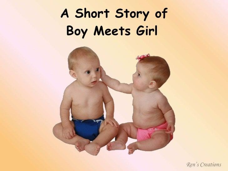 A Short Story of Boy Meets Girl