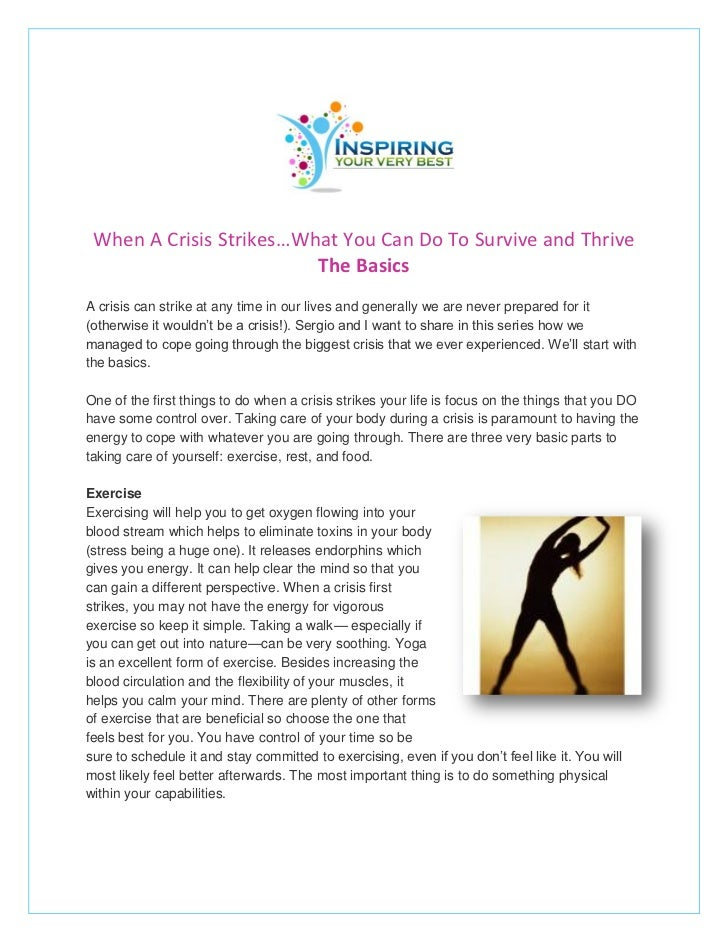 When A Crisis Strikes…What You Can Do To Survive and Thrive                         The BasicsA crisis can strike at any t...