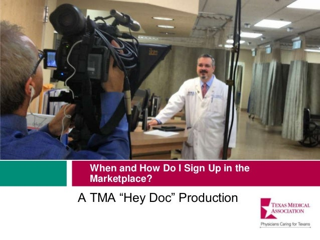 """When and How Do I Sign Up in the Marketplace? A TMA """"Hey Doc"""" Production"""