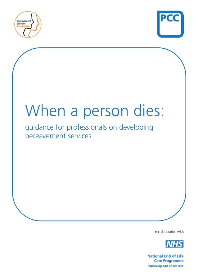 When a person dies: guidance for professionals on developing bereavement services