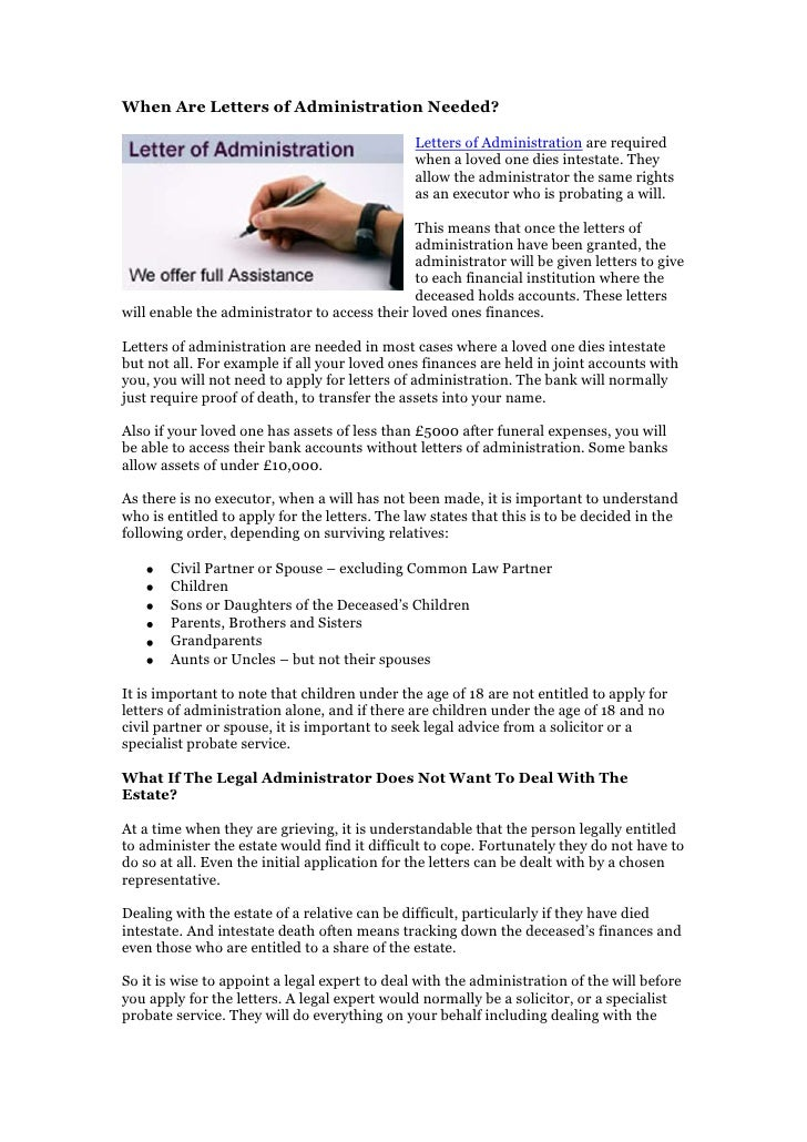 When Are Letters of Administration Needed?                                               Letters of Administration are req...