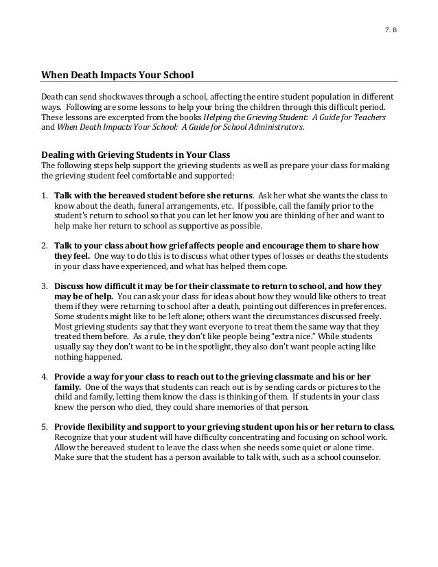 7. B When Death Impacts Your School Death can send shockwaves through a school, affecting the entire student population in...