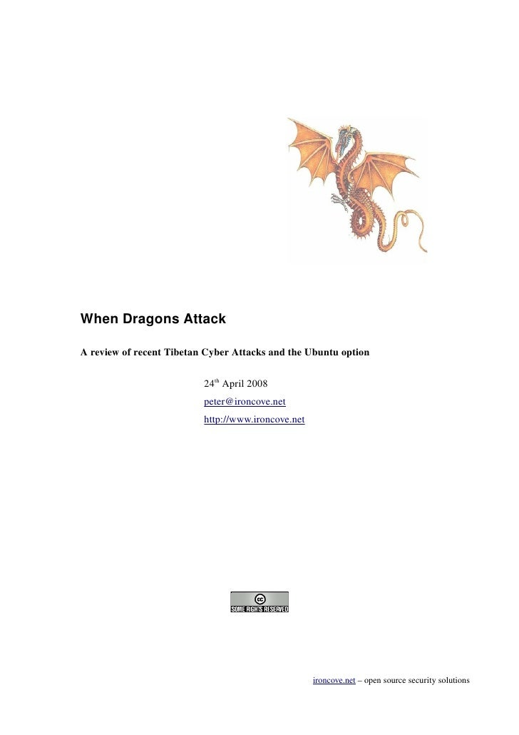 When Dragons Attack  A review of recent Tibetan Cyber Attacks and the Ubuntu option                            24th April ...