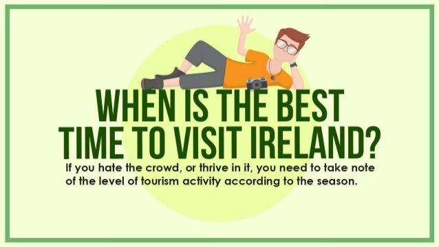 when is the best time to visit ireland
