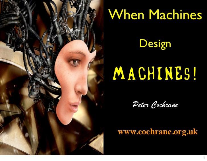 When machines design machines