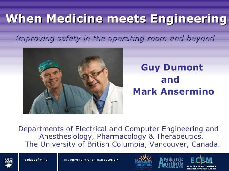 When Medicine meets Engineering