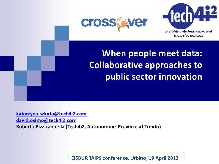When people meet data EISBUR TAIPS conference Urbino 19/04/12