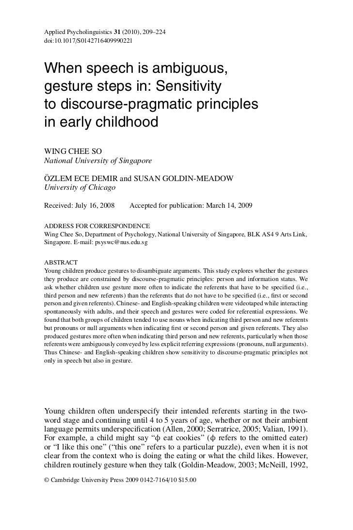 Applied Psycholinguistics 31 (2010), 209–224doi:10.1017/S0142716409990221When speech is ambiguous,gesture steps in: Sensit...