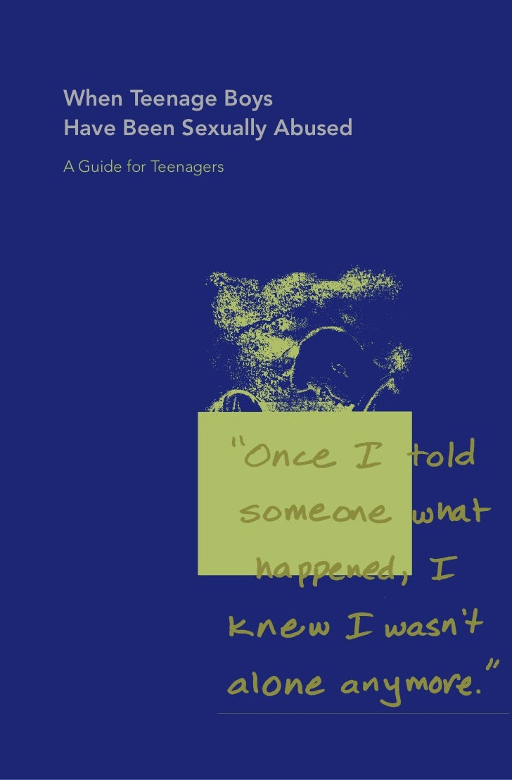When Teenage Boys Have Been Sexually Abused - A Guide for Teenagers