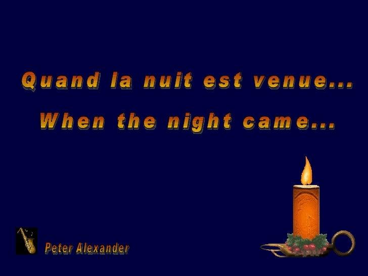 Quand la nuit est venue... When the night came... Peter Alexander