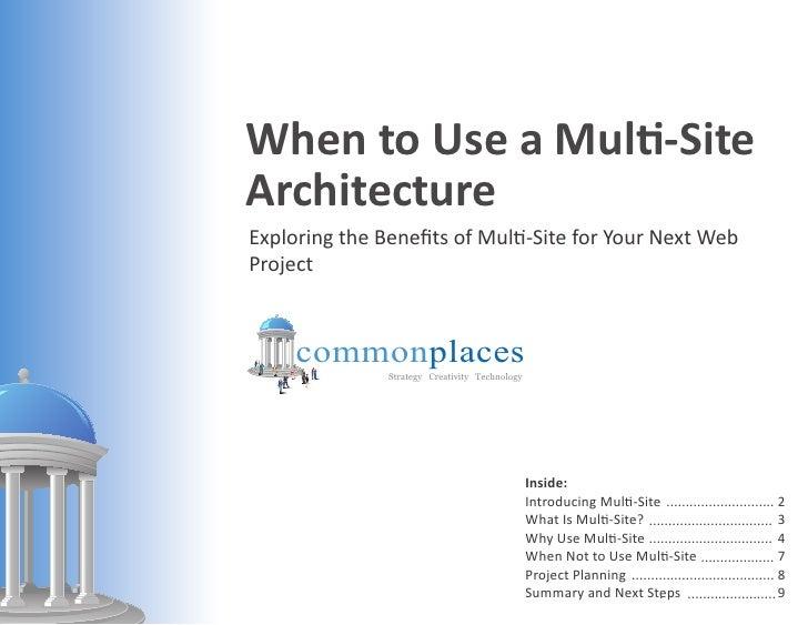 When To Use Multi-Site Architecture