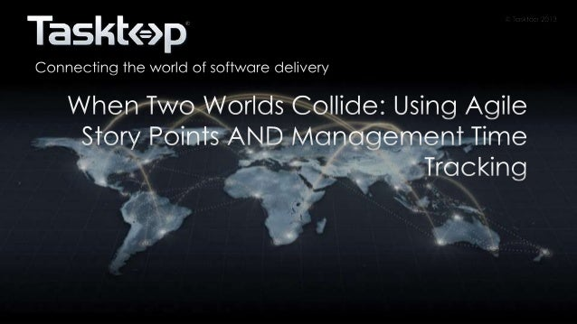 When Two Worlds Collide: Using Agile Story Points AND Management Time Tracking