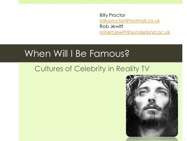 When will I be famous? Reality TV and celebrity