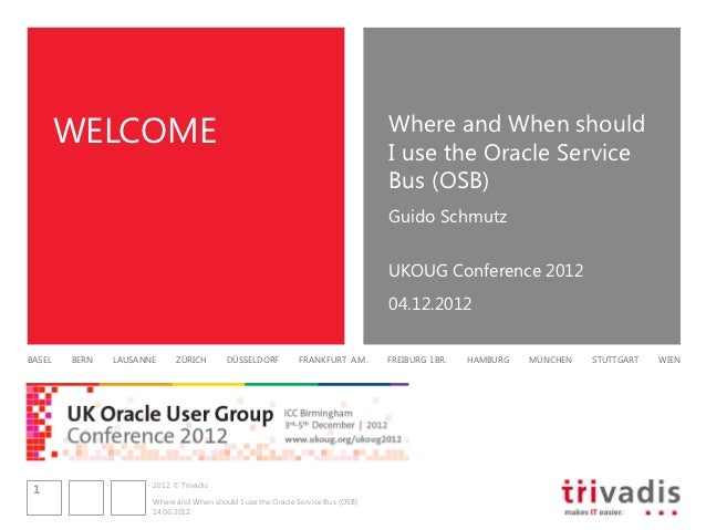 Where and when to use the Oracle Service Bus (OSB)