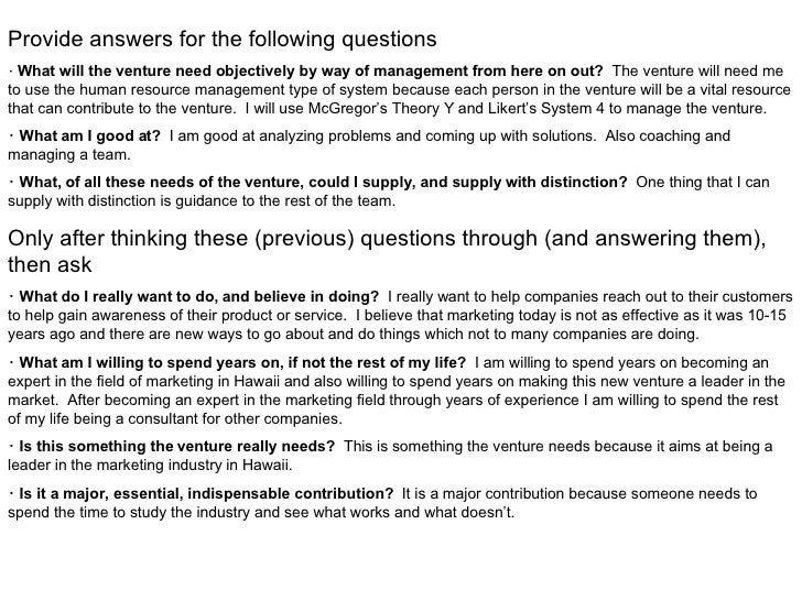 Provide answers for the following questions   ・ What will the venture need objectively by way of management from here on o...