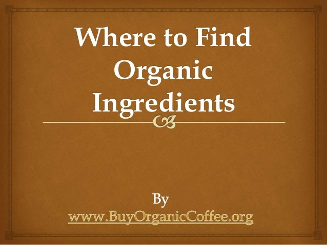 Where to Find Organic Ingredients