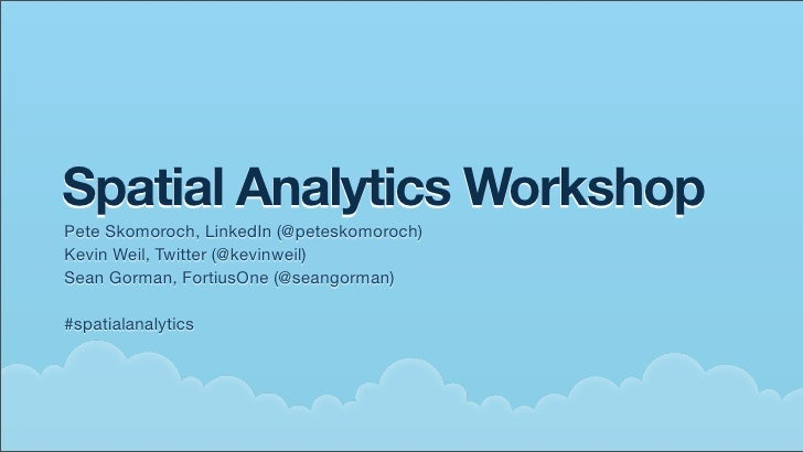 O'Reilly Where 2.0 Spatial Analytics Workshop