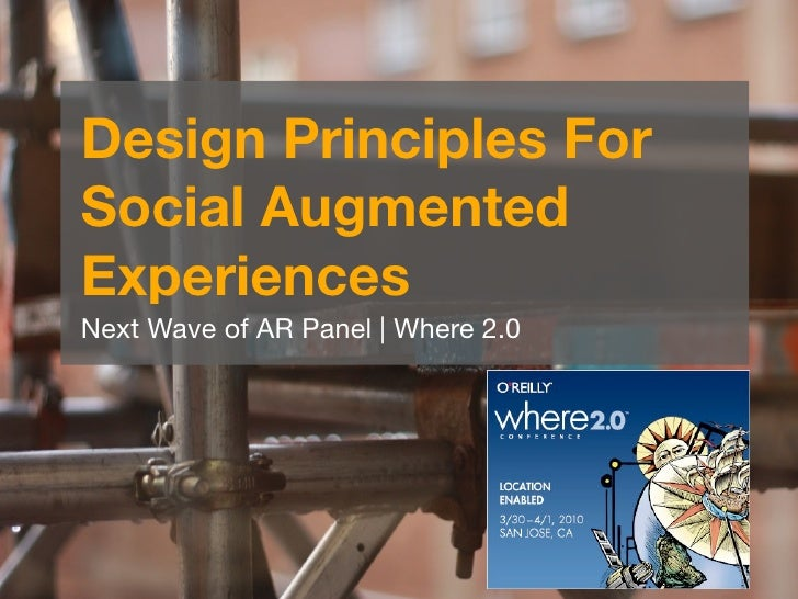 Design Principles For Social Augmented Experiences Next Wave of AR Panel | Where 2.0