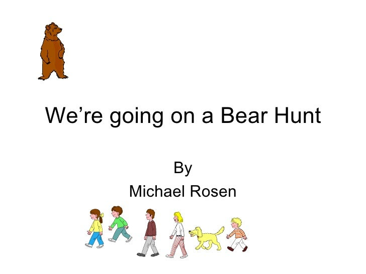 Where All Going On A Bear Hunt
