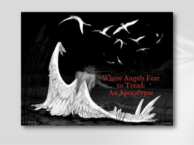 Where Angels Fear to Tread: Prologue pt.2