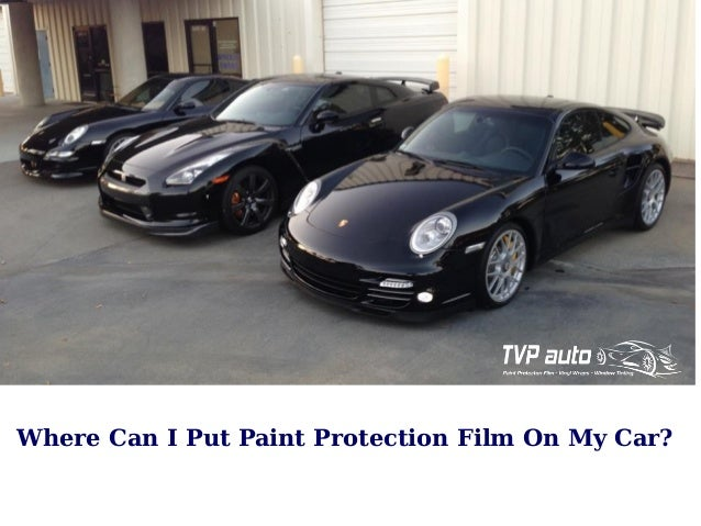 Where Can I Put Paint Protection Film On My Car