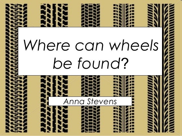 Where can wheels be found