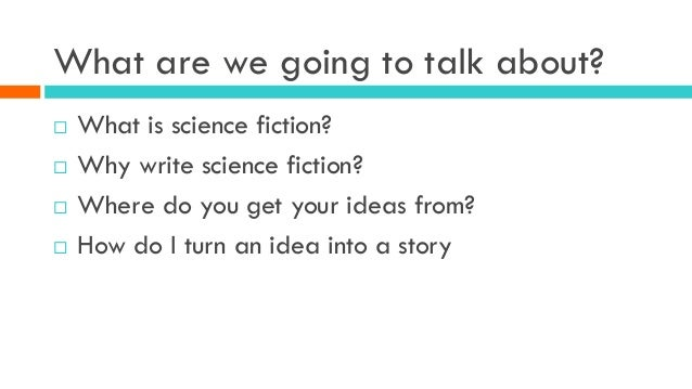 Ideas for a science fiction essay?