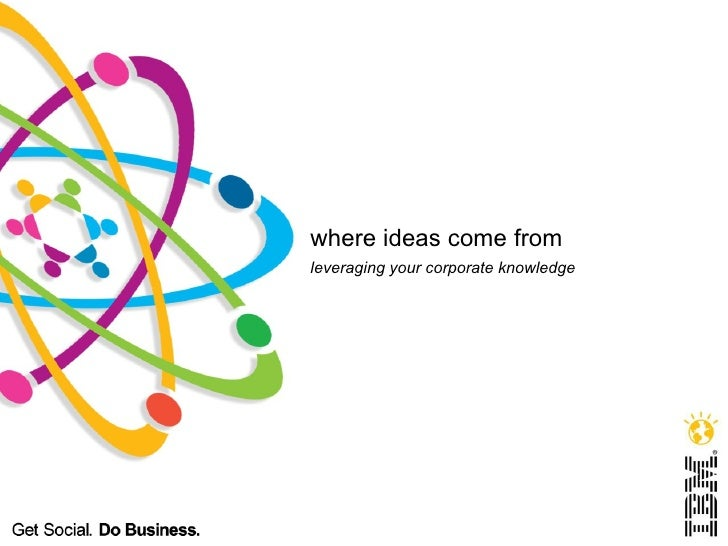 Where Ideas Come From?