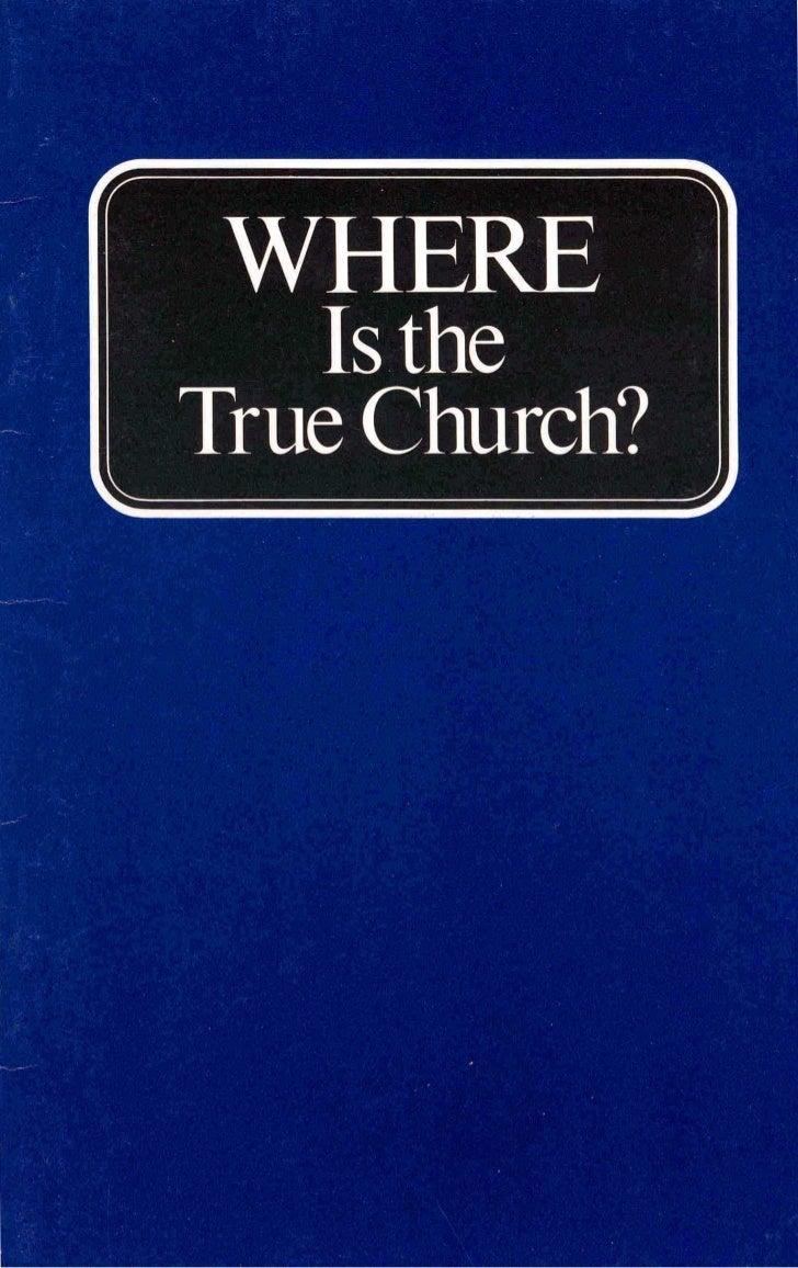 Where is the true church (prelim 1984)