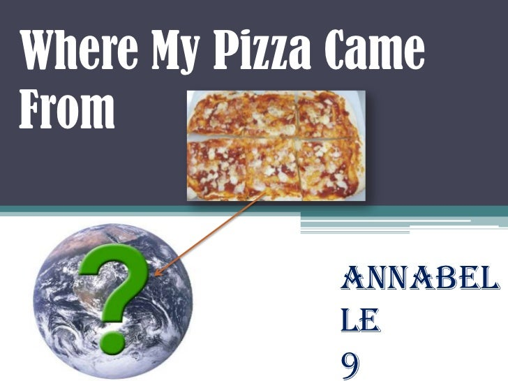 Where My Pizza Came From