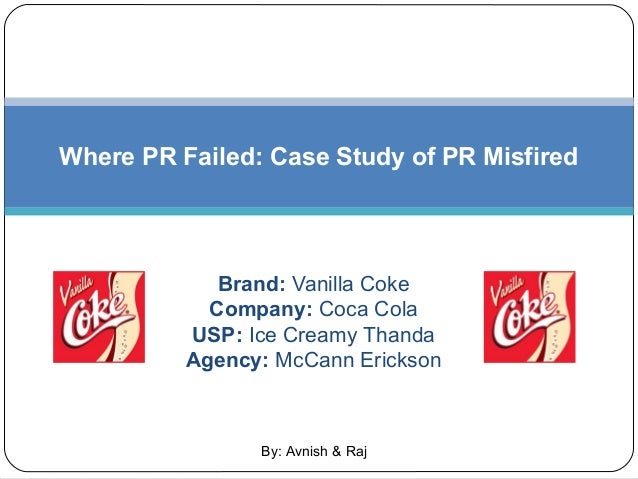 failure of coke vanilla in india Coca-cola brand analysis after the success of vanilla coke in a few asian.