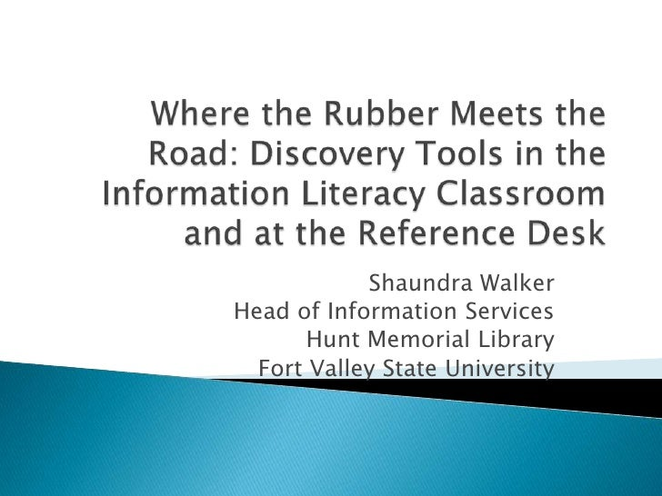 Where the Rubber Meets the Road: Discovery Tools in the Information Literacy Classroom and at the Reference Desk