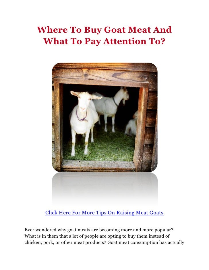 Where To Buy Goat Meat And      What To Pay Attention To?         Click Here For More Tips On Raising Meat GoatsEver wonde...