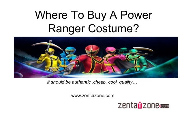 Where To Buy A Power Ranger Costume? It should be authentic ,cheap, cool, quality… www.zentaizone.com