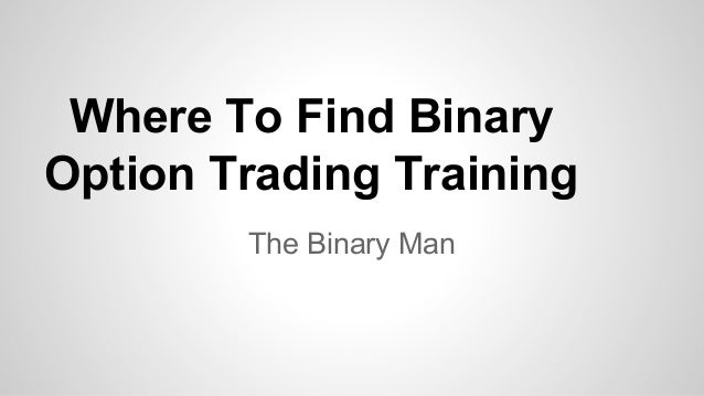 Binary option trading training