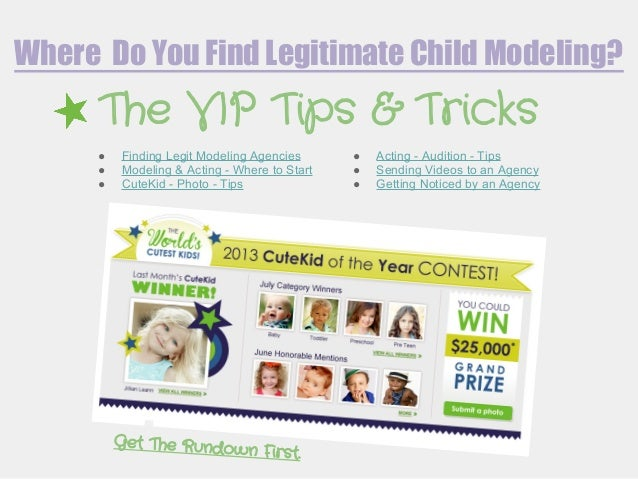 Where Do You Find Legitimate Child Modeling? ● Finding Legit Modeling Agencies ● Modeling & Acting - Where to Start ● Cute...