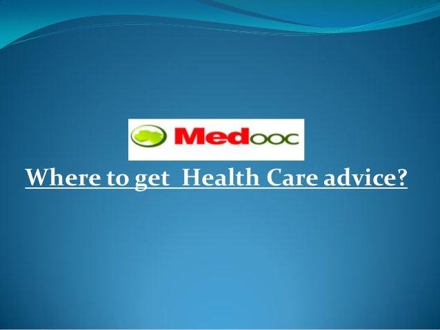 Where to get Health Care advice?