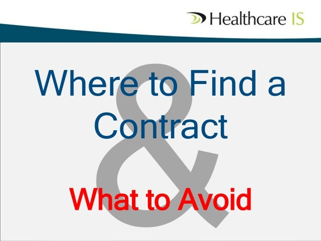 Where to Find a Contract What to Avoid