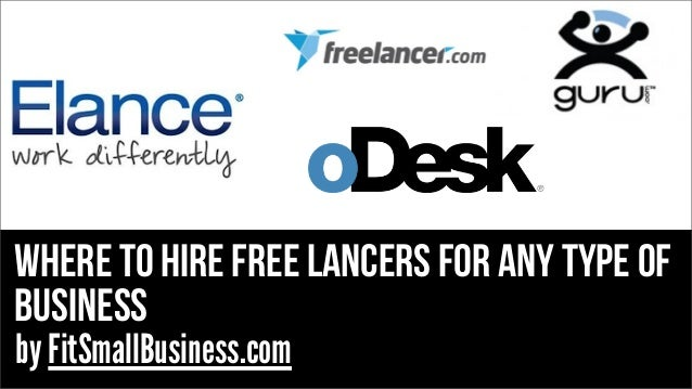 WHERE TO HIRE FREE LANCERS FOR ANY TYPE OF BUSINESS by FitSmallBusiness.com