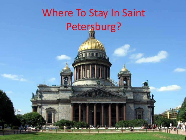 Where To Stay In Saint Petersburg?