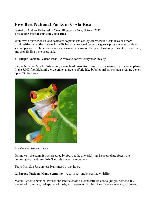 Five Best National Parks in Costa Rica Posted by Andrew Kolasinski - Guest Blogger on 30th, October 2012 Five Best Nationa...