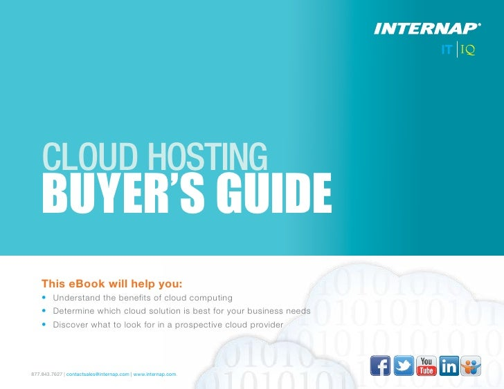 CLOUD HOSTING    BUYER'S GUIDE    This eBook will help you:    • Understand the benefits of cloud computing    • Determi...